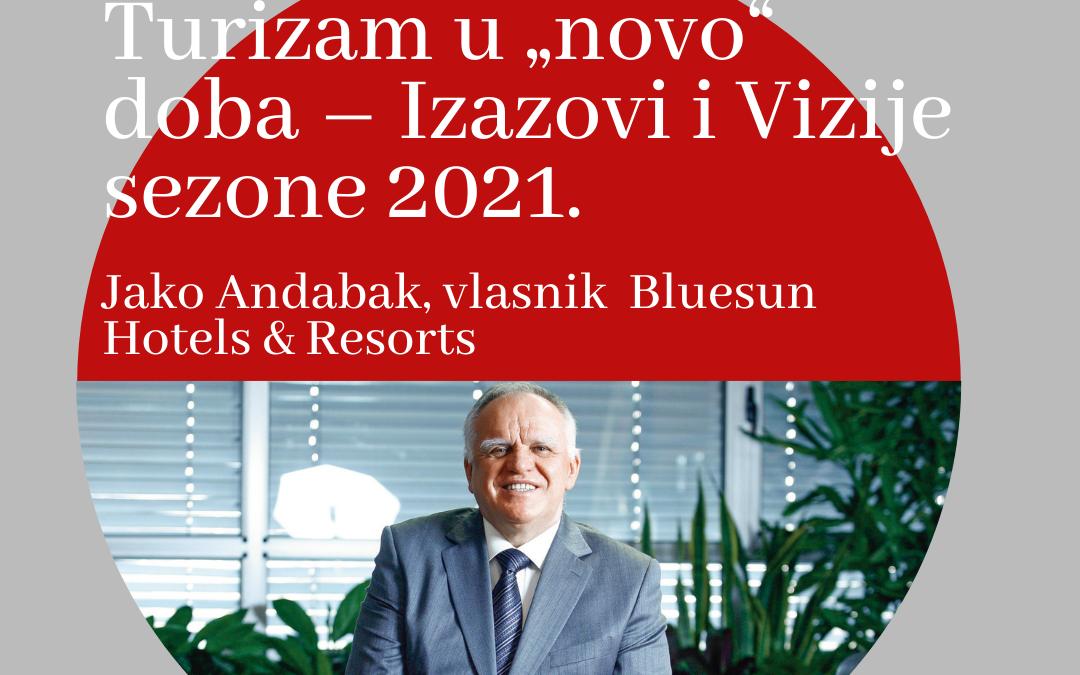 """Turizam u """"novo"""" doba – izazovi i vizije sezone 2021."""